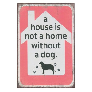 Napis A HOUSE IS NOT/DOG...6H1239
